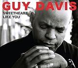 echange, troc Guy Davis - Sweetheart Like You