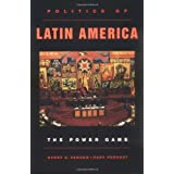 Politics in Latin America: The Power Gameby Harry E. Vanden