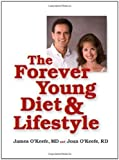 The Forever Young Diet and Lifestyle by OKeefe M.D., James H. (2005) Hardcover