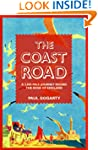 The Coast Road: A 3,000 Mile Journey...