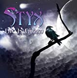 STYX - LIVE IN CHICAGO