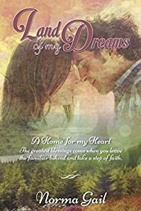 Land Of My Dreams by Norma Gail ebook deal