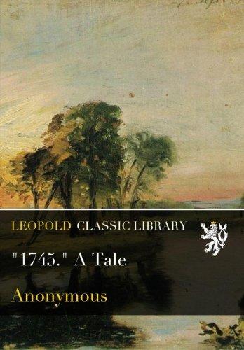 1745. A Tale PDF