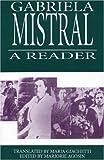 A Gabriela Mistral Reader (Secret Weavers)
