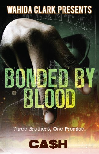 Bonded By Blood (Wahida Clark Presents)