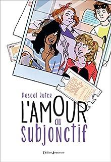 L'amour au subjonctif, Ruter, Pascal