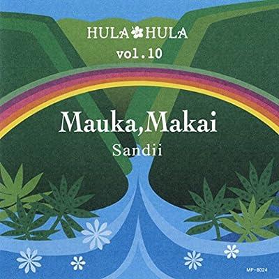 HULA HULA VOL.10 マウカ、マカイ(Mauka,Makai)