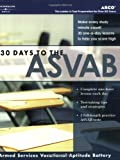 30 Days to ASVAB, 1st ed (Arco 30 Days to the ASVAB)