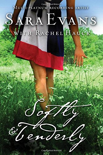 Image of Softly and Tenderly (A Songbird Novel)