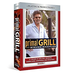 Primal Grill (Season 1) with Steven Raichlen