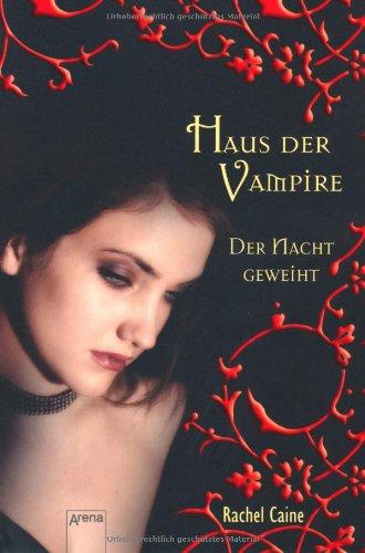 Haus der Vampire 05: Der Nacht geweiht