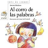 img - for Al corro de las palabras (Sopa De Libros / Soup of Books) (Spanish Edition) book / textbook / text book