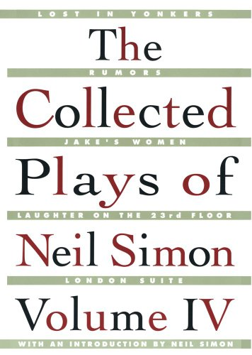 The Collected Plays of Neil Simon, Vol. 4