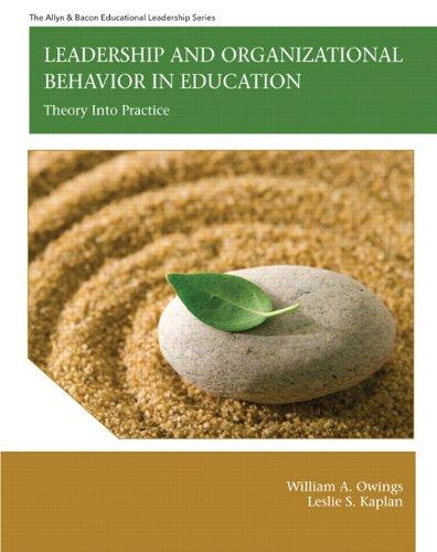 Leadership and Organizational Behavior in Education:...