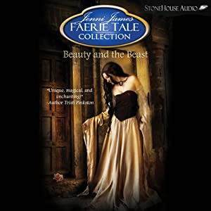 Beauty and the Beast: Faerie Tale Collection | [Jenni James]