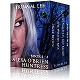 Alexa O'Brien Huntress Series Book 1-4 Box Set (English Edition)