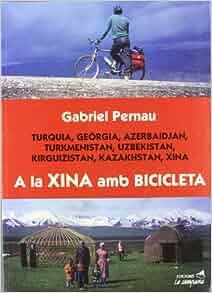 la Xina amb bicicleta: 9788488791504: Amazon.com: Books