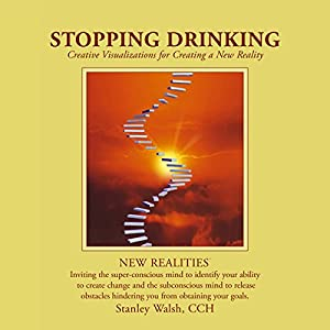 New Realities: Stopping Drinking Audiobook