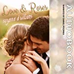 Love & Roses | Suzanne D. Williams