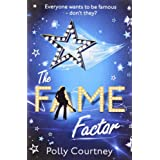 The Fame Factorpar Polly Courtney
