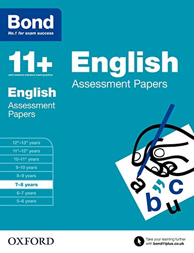 Bond 11+: English: Assessment Papers: 7-8 Years