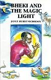 Bheki and the Magic Light