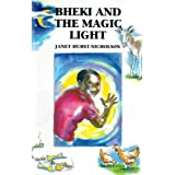 Bheki and the Magic Light ~ Janet Hurst-Nicholson