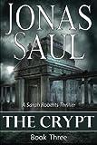 The Crypt: Sarah Roberts Book 3