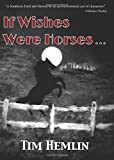 img - for If Wishes Were Horses... (The Neil Marshall Mysteries) (Volume 1) book / textbook / text book
