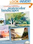 Creating Luminous Watercolor Landscapes