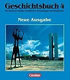 Geschichtsbuch, Die Menschen und ihre Geschichte in Darstellungen und Dokumenten, Bd.4, Von 1918 bis 1995 (3464642046) by Hoffmann, Dirk