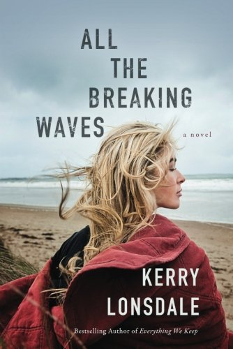 all-the-breaking-waves-a-novel