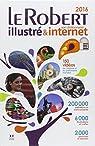 Le Robert illustré & son dictionnaire internet 2016 par Le Robert