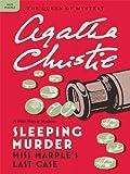 Sleeping Murder (Miss Marple Mysteries Book 13)