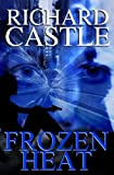 Frozen Heat (Nikki Heat, Book 4)