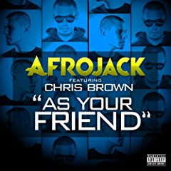 As Your Friend [feat. Chris Brown] [Explicit]