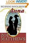 Big Spring Ranch Brides:  Anna (Orpha...