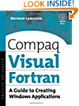 Compaq Visual Fortran: A Guide to Cre...
