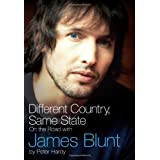 Different Country, Same State: On The Road With James Bluntby Peter Hardy