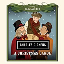 A Christmas Carol: The Classics Read by Celebrities | Livre audio Auteur(s) : Charles Dickens Narrateur(s) : Paul Scofield