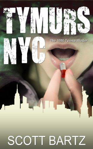 tymurs-nyc-the-1986-tylenol-murder-tymurs-book-3-english-edition