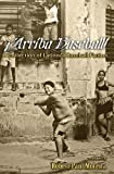 img - for Arriba Baseball!: A Collection of Latino/a Baseball Fiction book / textbook / text book