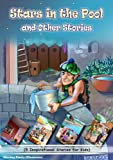 Stars in the Pool and Other Stories: (5 Inspirational Stories for Kids) (Illustrated Moral Stories for Children Series)