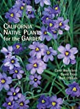 img - for California Native Plants for the Garden book / textbook / text book