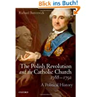 The Polish Revolution and the Catholic Church, 1788-1792: A Political History
