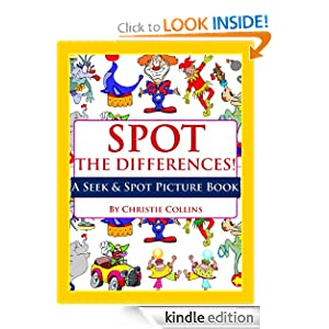 Spot the Differences: Clowns, Circuses, &#038; Carnivals! (A Seek &#038; Spot Picture Book)
