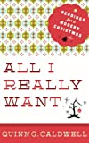 img - for All I Really Want: Readings for a Modern Christmas book / textbook / text book