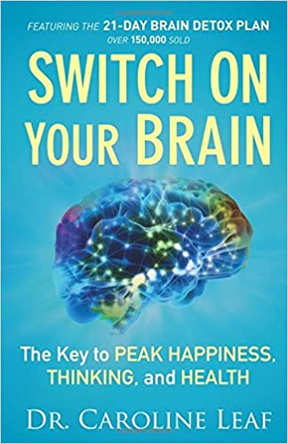 Switch On Your Brain: The Key to Peak Happiness, Thinking, and Health ISBN-13 9780801018398