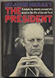 The President (0394459865) by John Hersey