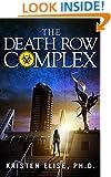 The Death Row Complex (The Katrina Stone Novels Book 2)